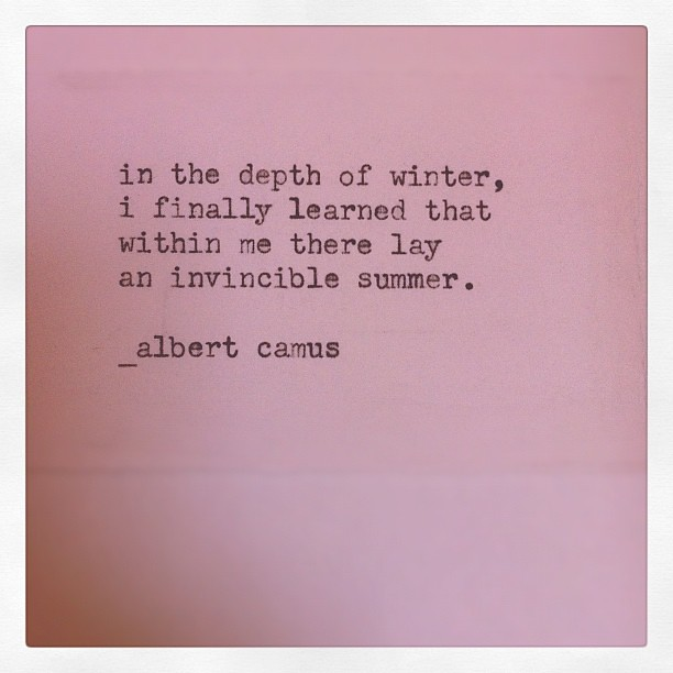 "Albert Camus Summer Quote: ""in The Depth Of Winter, I Finally Learned That Withi"