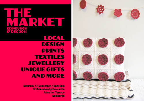 I will be at The Market Christmas craft fair right here in Edinburgh on Saturday 17th December 2011, 12-5pm at St.Columba's by the Castle. Entry is free and I know there will be some yummy treats for you to enjoy while doing a wee spot of Christmas shopping. Please do pop along and say 'hello' if you are out and about... :)
