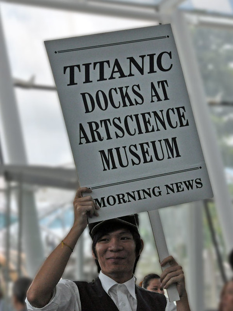 at the Titanic Exhibition in Singapore | Flickr - Photo Sharing!