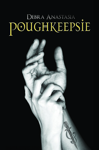 November 22nd 2011 by Omnific Publishing           Poughkeepsie by Debra Anastasia