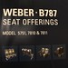 Weber 787 Seating Offerings
