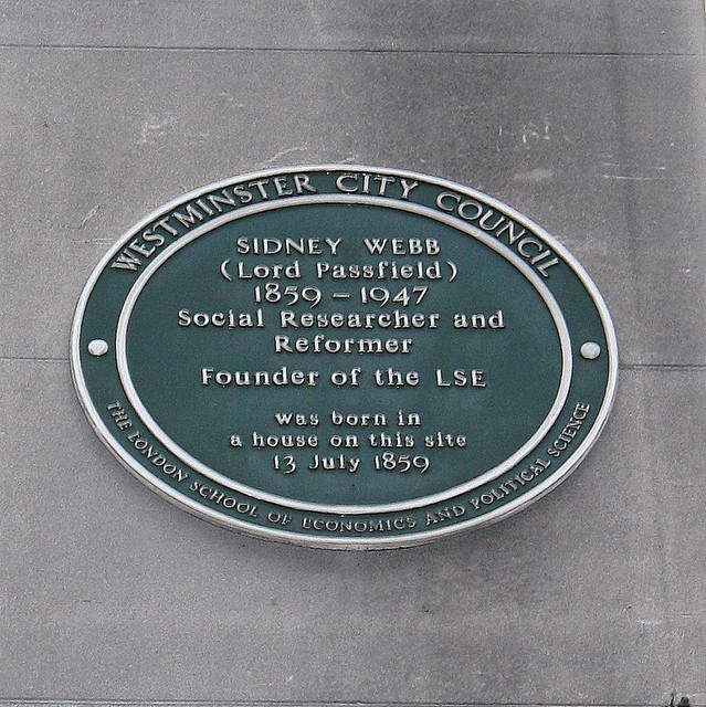 Sidney Webb green plaque - Sidney Webb (Lord Passfield) 1859-1947 Social Researcher and Reformer Founder of the LSE was born in a house on this site 13 July 1859