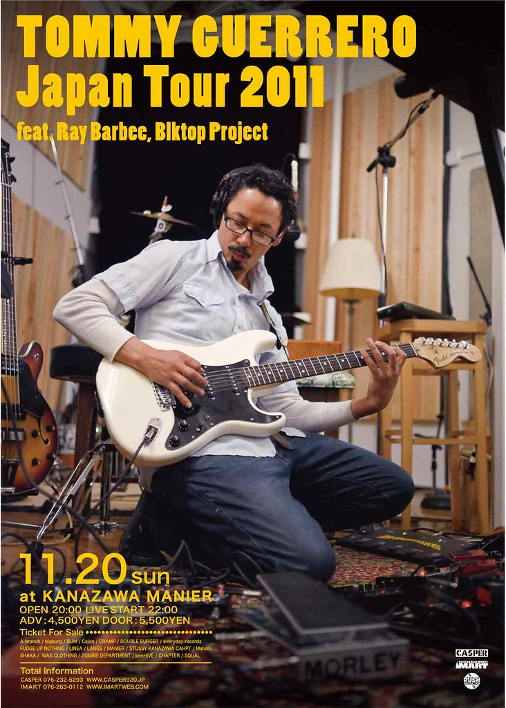 Tommy Guerrero Japan Tour 2011 feat.Ray Barbee, Blktop Project
