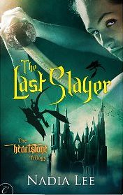 December 26th 2011 by Carina Press              The Last Slayer (The Heartstone Trilogy #1) by Nadia Lee