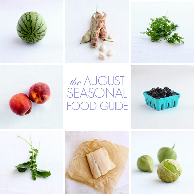 The August Seasonal Food Guide