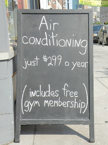 Air conditioning, just $299 a year... includes free gym membership.
