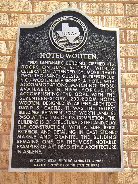 Hotel Wooten Abilene Texas Historical Marker Flickr