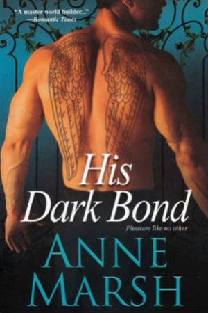 January 31st 2012 by Brava          His Dark Bond (Fallen #2) by Anne Marsh