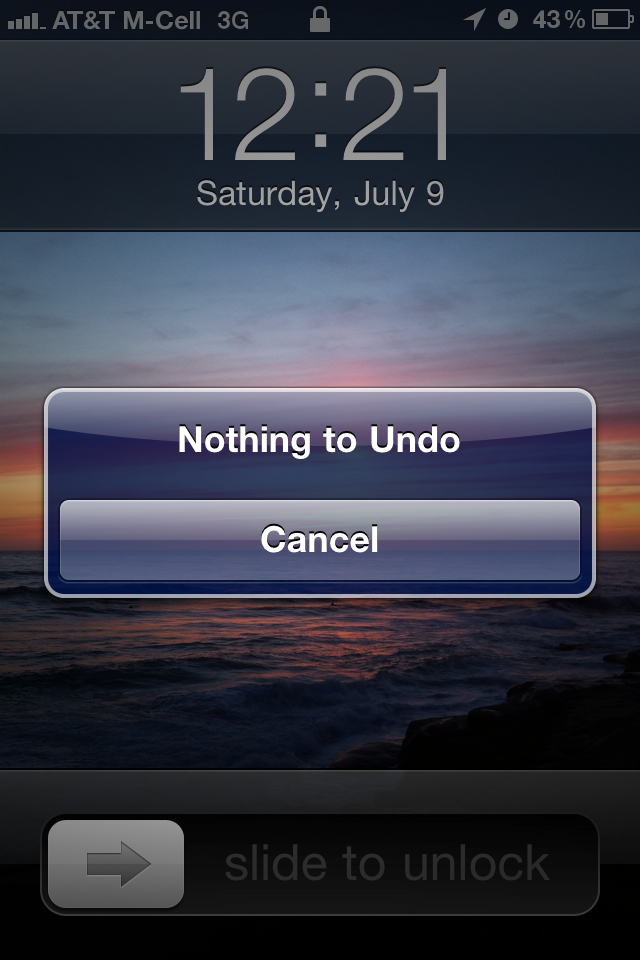 Nothing to Undo. July 9th, 2011