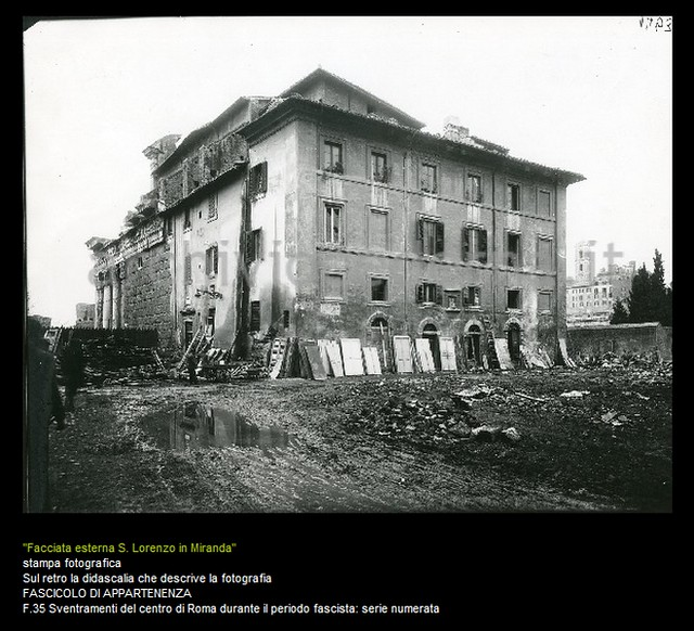 Rome - Temple of Peace: View of the demolition of the rear area of the Church of S. Lorenzo Miranda (early 1930s). ANTONIO CEDERNA, ARCHIVIO / FOTO, SSBAR (2011).