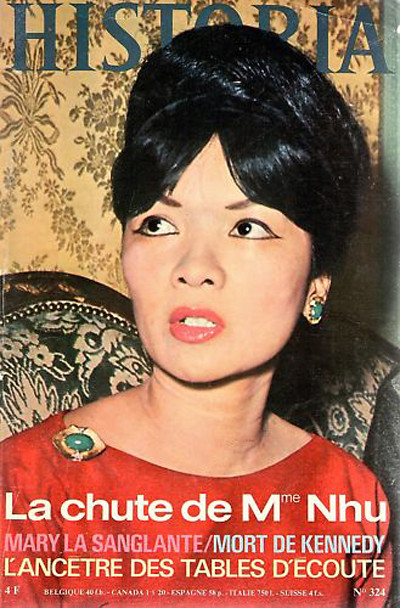 La chute de Mme Nhu - HISTORIA N°324 Nov 1973 - The fall of Madame Nhu