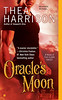 March 6th 2012 by Berkley           Oracle's Moon (Elder Races #4) by Thea Harrison