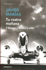 Javier Marías, Tu rostro mañana 3 Veneno y sombra y adiós