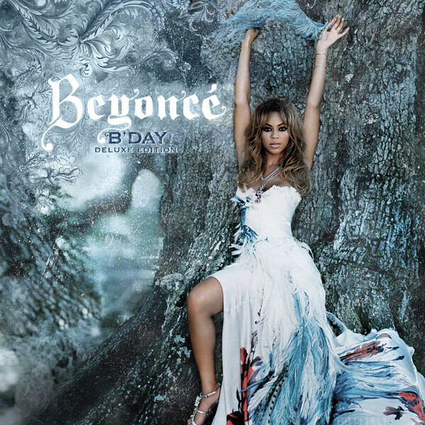 Beyonce - B'Day (Deluxe Edition) | Flickr - Photo Sharing!