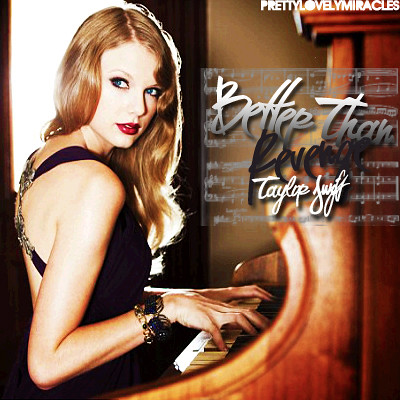 Revenge Taylor Swift on Better Than Revenge By Taylor Swift Cover   Flickr   Photo Sharing