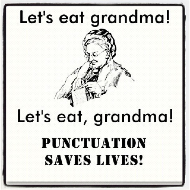 Punctuation Saves Lives!   Flickr - Photo Sharing!