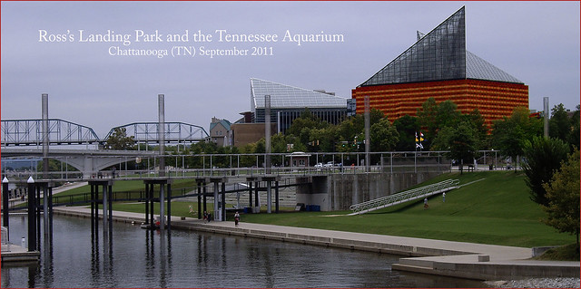 Ross 39 S Landing Park And Tennessee Aquarium Chattanooga