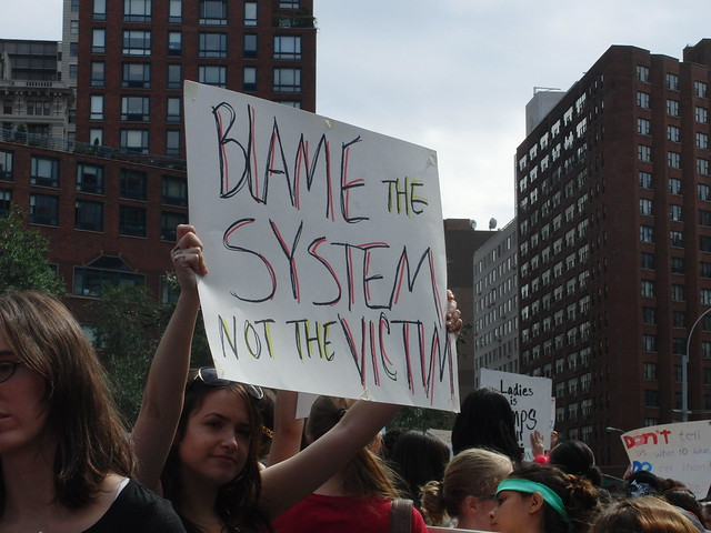 """Blame the system not the victim"""