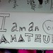 I am an AMATEUR by Kim Bach