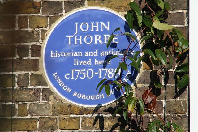 John Thorpe blue plaque - John Thorpe antiquary and historian lived here c. 1750-1789