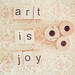 Art Is Joy