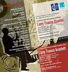 2011. október 9. 15:50 - 2011-10-10 Larry Franco Quartet /Olasz kultúrintézet