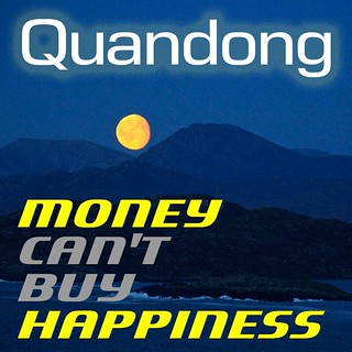 Quandong - Money Can't Buy Happiness