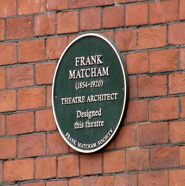 Frank Matcham green plaque - Frank Matcham (1854-1920) theatre architect designed this theatre