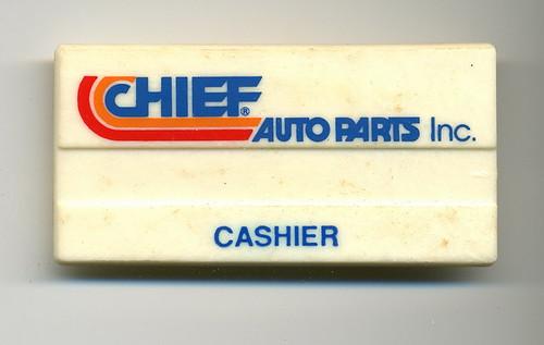 Chief Auto Parts - Cashier Name Badge