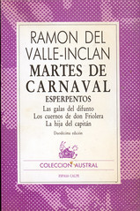 Ramón del Valle Inclán, Martes de Carnaval