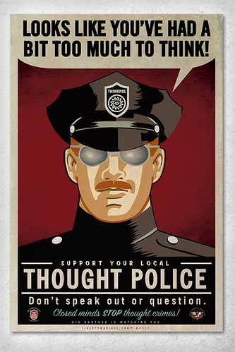Thought Police Poster. by LibertyManiacs