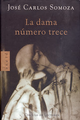 José Carlos Somoza, La dama número 13