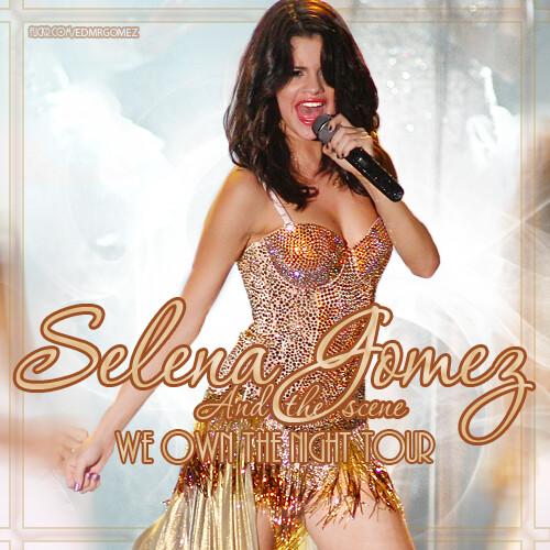 Selena Gomez Amp The Scene We Own The Night Tour Cd