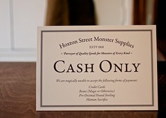 sign: Hoxton Street Monster Supplies / Cash Only