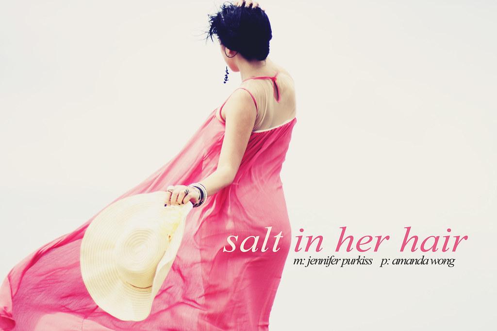 salt in her hair i