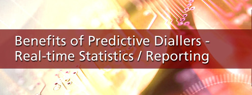 Predictive Dialler Realtime Statistics and Reporting