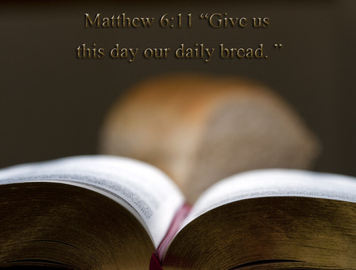 Daily Bread (Mat 6:11)