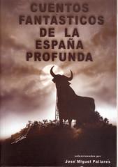 José Miguel Pallarés, Cuentos fantásticos de la España profunda