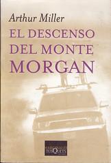 Arthur Miller, El descenso del monte Morgan