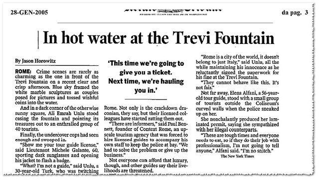 "The Neglect of Rome's Cultural Heritage by the Ministry of Culture (2008-11), the City of Rome (2005 -11): [Illegal Tour Guides] - ""In Hot Water at the Trevi Fountain / Nei guai presso la Fontana di Trevi (icr)."" The Herald Tribune (28/01/2005), p. 3."