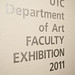 Department of Art Faculty Exhibition 2011