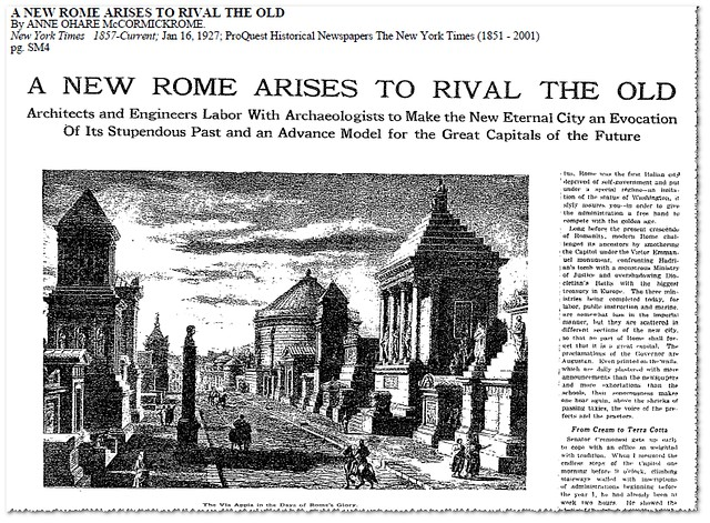 "A. O'Hare McComick (Rome), ""A New Rome Arises to Rival the Old. Architects and Engineers Labor With Archaeologists to Make the New Eternal City..."", THE NEW YORK TIMES (Jan. 16th, 1927). p. SM4."