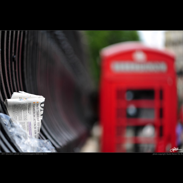 London in my eyes [18] - 2011 disorders: please call Crimestoppers 0800 555 111