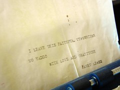 Note in the typewriter: 'I leave this faithful typewriter to Yaddo, With love and gratitude, Janet Lewss [Janet Lewis, American novelist and poet]