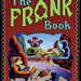 The Frank Book (Softcover Edition) by Jim Woodring