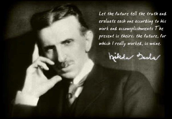 image quote nikola tesla let the future tell the truth
