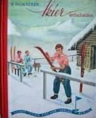 Herbert Reinecker: Skier entscheiden