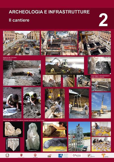 """Roma - Stazione di Lodi Nord /Stazione di San Giovanni in: """"Cantieristica archeologica e opere pubbliche. La linea C della Metropolitana di Roma."""" Roma / Electa (2011). Pannello 2/4."""