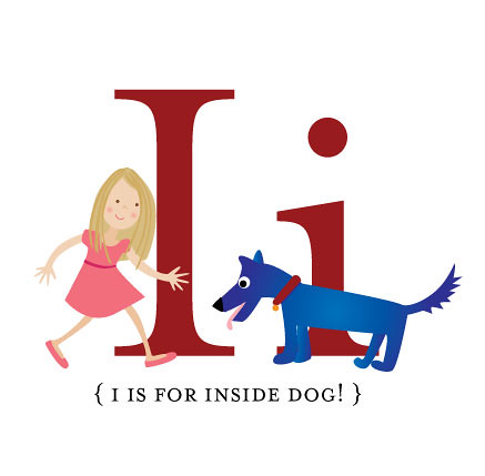 I is for Inside Dog