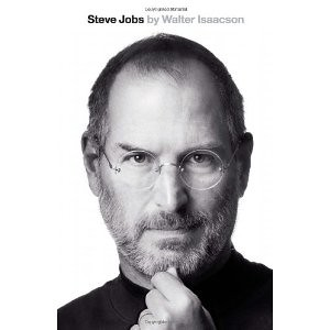 Steve Jobs: The Exclusive Biography / by Walter Isaacson